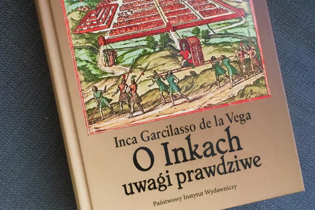 De la Vega o Inkach a my o nas samych. Etnocentryzm w roli głównej.