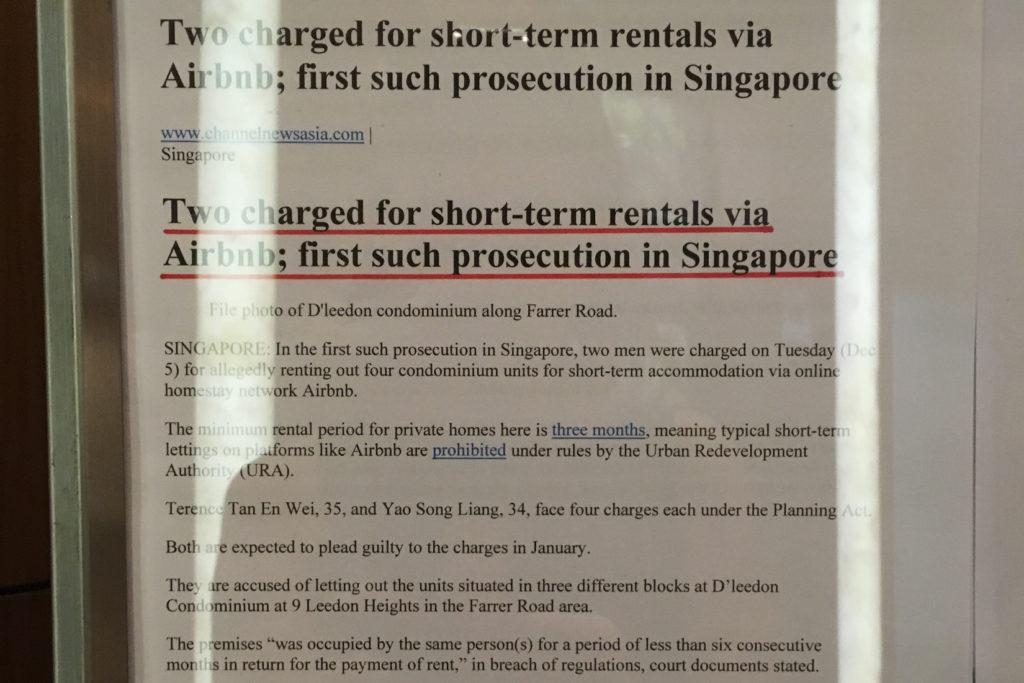 Singapurskie prawo reguluje również kwestię krótkoterminowego wynajmu mieszkań i pokoi turystom (np. poprzez Airbnb). Wynajem na krócej niż 3 miesiące jest nielegalny i chyba nic się w tej kwestii na razie nie zmieniło.